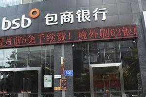 Giới chức quản lý Trung Quốc bất ngờ thâu tóm ngân hàng lần đầu tiên trong 2 thập kỷ