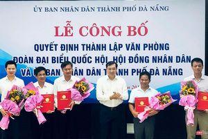 Đà Nẵng: Chính thức hợp nhất 3 văn phòng ĐBQH, HĐND và UBND