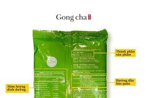 Gong Cha Việt Nam chấp hành đúng quy định về sử dụng nguồn nguyên liệu