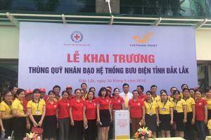 Hội Chữ thập đỏ và Bưu điện tỉnh Đắk Lắk khai trương 'Thùng quỹ nhân đạo'