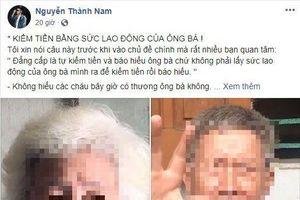 Vlogger Nguyễn Thành Nam gây tranh cãi dữ dội khi bày tỏ quan điểm cực 'gắt' về trào lưu các cụ ông cụ bà cùng nhau làm vlog