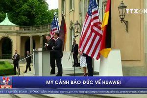 Mỹ cảnh báo Đức về Huawei