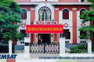 VKSND huyện Thanh Liêm: Tăng cường công tác kháng nghị phòng ngừa vi phạm, tội phạm