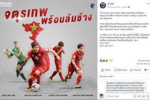 CĐV Thái Lan chỉ mặt 4 cầu thủ Việt Nam khiến họ 'run sợ'