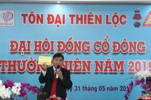 Tôn Đại Thiên Lộc chuyển hơn 315 tỷ đồng lợi nhuận lũy kế sang năm 2019