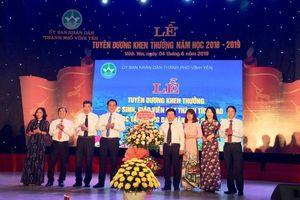 Vĩnh Phúc: TP Vĩnh Yên tuyên dương khen thưởng học sinh, giáo viên đạt thành tích cao