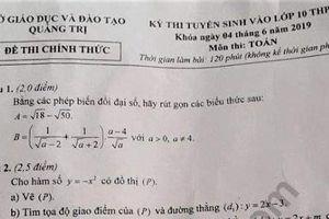 Gợi ý đáp án đề thi tuyển sinh lớp 10 môn Toán Sở GD&ĐT Quảng Trị 2019
