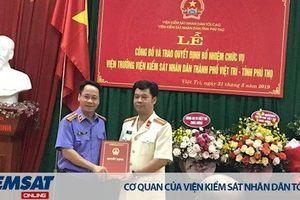 Chánh văn phòng VKSND tỉnh Phú Thọ nhận nhiệm vụ mới