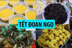 Món ăn Tết Đoan Ngọ tại nơi duy nhất ở Sài Gòn mua bán bằng tiếng Quảng