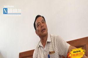 Sơn La: Một chủ tịch xã dọa dân 'đập chết cả họ nhà mày'