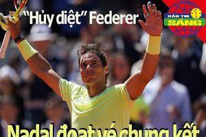 'Hủy diệt' Federer, Nadal vào chung kết; Neymar... điêu đứng