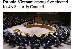 Hàng loạt báo quốc tế đưa tin Việt Nam trúng cử vào HĐBA