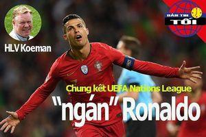 HLV Hà Lan 'ngán' Ronaldo; TP.HCM thống trị VTF Masters 500
