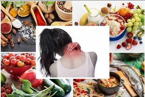 Những thực phẩm giúp cải thiện đau vai gáy hiệu quả