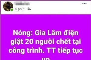 Hà Nội: Tung tin 20 người điện giật, thanh niên bị công an triệu tập