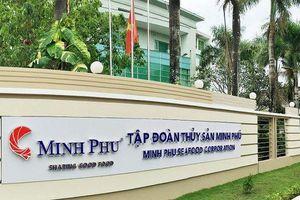 Thủy sản Minh Phú phản hồi việc bị cáo buộc lẩn thuế chống bán phá giá