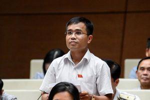 ĐB Quốc hội tranh luận nên kỷ luật cách chức hay giáng chức cán bộ vi phạm