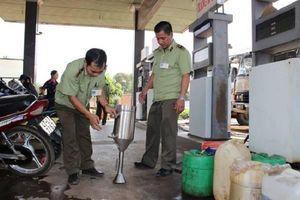 Tăng cường kiểm tra, xử lý cơ sở bán xăng dầu giả trên cả nước
