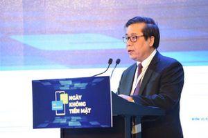 Phó Thống đốc Nguyễn Kim Anh: 'Thanh toán điện tử là xu hướng phát triển tất yếu'