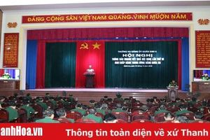 Thường vụ Đảng ủy Quân khu 4: Thông báo nhanh kết quả Hội nghị lần thứ 10 BCH TW Đảng khóa XII