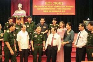 Tổng kết 5 năm thực hiện Quy chế phối hợp công tác dân vận ở Quân khu 2