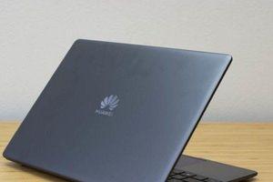 Huawei hủy kế hoạch ra mắt laptop vì lệnh cấm của Mỹ