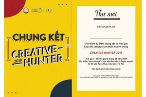 Chung kết cuộc thi Creative Hunter 2019 sắp diễn ra