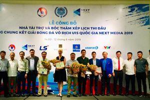 Next Media tài trợ chính Giải bóng đá U15 quốc gia 2019