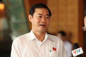 Phó Ban Nội chính T.Ư: Cần xem lại việc bổ nhiệm từ vụ thanh tra 'vòi tiền'