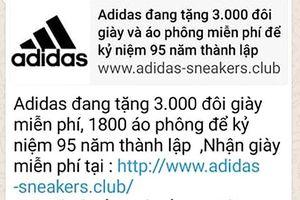 Tin nhắn lừa đảo tặng giày Adidas khuấy đảo cư dân mạng