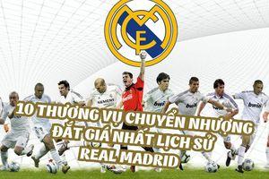 10 thương vụ chuyển nhượng đắt giá nhất lịch sử Real Madrid