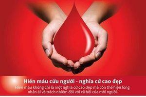 Hiến máu cứu người - một nghĩa cử cao đẹp