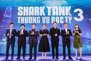 Shark Tank mùa 3 sẽ không giới hạn số tiền đầu tư cho dự án