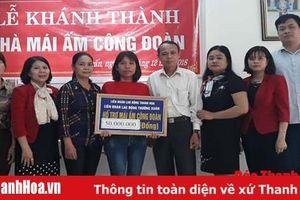 LĐLĐ huyện Thường Xuân quan tâm, chăm lo đời sống người lao động