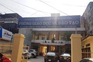 'Lùm xùm' cuộc thi Toán tuổi thơ tại Thanh Hóa: Trách nhiệm thuộc về Trưởng phòng GDĐT TP. Thanh Hóa