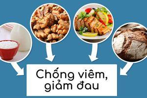 Lựa chọn đúng thực phẩm để xoa dịu cơn đau khớp