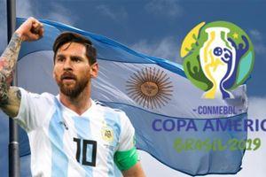 Copa America 2019: Argentina hay Brazil sẽ xưng bá?