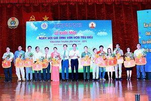 Bình Thuận: Ngày hội gia đình văn hóa tiêu biểu năm 2019