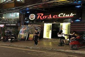 Hải Phòng: 'Sốc' với 'quảng cáo' của Rose Club về 'combo rượu ngon, gái đẹp, bóng cười phê ngất người'