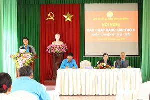LĐLĐ tỉnh Lâm Đồng tổ chức hội nghị Ban chấp hành lần thứ 6