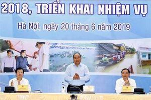 Thủ tướng Nguyễn Xuân Phúc yêu cầu phòng chống thiên tai phải chủ động, kịp thời hơn để giảm thiểu thiệt hại