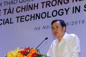 Thứ trưởng Bùi Thế Duy: Phát triển hơn nữa việc ứng dụng công nghệ vào tài chính