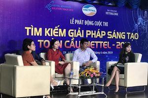 Khởi động cuộc thi Tìm kiếm giải pháp sáng tạo toàn cầu của Viettel