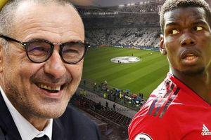 Juventus quyết mua Pogba và vô địch Champions League cùng HLV Sarri