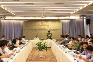 Tọa đàm về Luật xuất cảnh, nhập cảnh của công dân Việt Nam