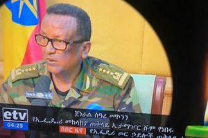Tham mưu trưởng quân đội Ethiopia bị vệ sĩ bắn chết