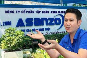 Asanzo 'xây nhà' từ nóc, cưỡng đoạt lòng tin của người tiêu dùng