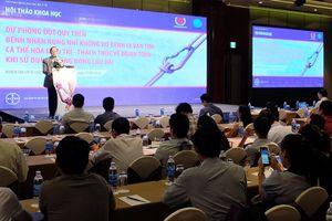 Triển vọng mới trong phòng ngừa đột quỵ cho bệnh nhân rung nhĩ tại Việt Nam