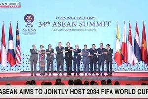 ASEAN muốn đăng cai World Cup 2034
