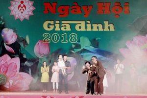 'Ngày hội Gia đình Việt Nam 2019' đề cao văn hóa ứng xử